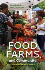 Food, Farms, and Community: Exploring Food Systems Cover Image
