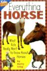 Everything Horse: What Kids Really Want to Know about Horses (Kids' FAQs) Cover Image