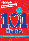 101 Hearts (Highlights Hidden Pictures 101 Activity Books) Cover Image