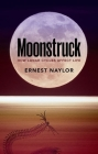 Moonstruck: How Lunar Cycles Affect Life Cover Image