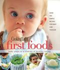 Cooking Light First Foods: Baby Steps to a Lifetime of Healthy Eating Cover Image
