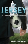 The Jersey: A Story of Loss and Redemption Cover Image