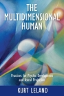 The Multidimensional Human: Practices for Psychic Development and Astral Projection Cover Image