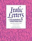 Italic Letters: Calligraphy & Handwriting Cover Image