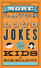 More Laugh-Out-Loud Jokes for Kids Cover Image