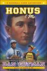 Honus & Me (Baseball Card Adventures (Pb)) Cover Image