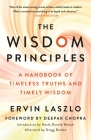 The Wisdom Principles: A Handbook of Timeless Truths and Timely Wisdom Cover Image