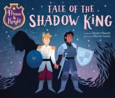 Prince & Knight: Tale of the Shadow King Cover Image