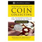 Whitman Guide to Coin Collecting: A Beginner's Guide to the World of Coin Collecting Cover Image
