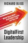DigitalFirst Leadership: Master Social Media Build Online Presence Lead Your Tribe Cover Image
