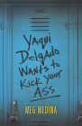Yaqui Delgado Wants to Kick Your Ass Cover Image