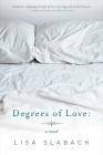 Degrees of Love: A Novel Cover Image