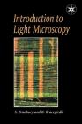 Introduction to Light Microscopy (Royal Microscopical Society Microscopy Handbooks) Cover Image