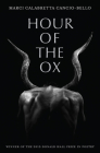 Hour of the Ox (Pitt Poetry Series) Cover Image