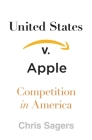 United States V. Apple: Competition in America Cover Image