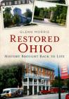 Restored Ohio: History Brought Back to Life Cover Image