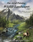 The Art of Painting Wildlife Landscapes Cover Image