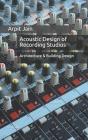 Acoustic Design of Recording Studios: Architecture & Building Design Cover Image