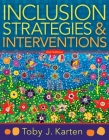 Inclusion Strategies and Interventions, Second Edition: (A User-Friendly Guide to Instructional Strategies That Create an Inclusive Classroom for Dive Cover Image