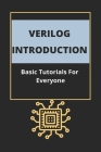 Verilog Introduction: Basic Tutorials For Everyone: Verilog Syntax Cover Image
