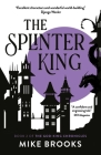 The  Splinter King: The God-King Chronicles Book 2 Cover Image