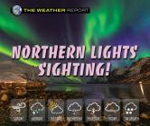 Northern Lights Sighting! (Weather Report) Cover Image
