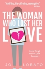 The Woman Who Lost Her Love Cover Image