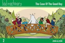 Bad Machinery Vol. 2: The Case of the Good Boy, Pocket Edition Cover Image