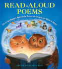 Read-Aloud Poems: 120 of the World's Best-Loved Poems for Parent and Child to Share Cover Image