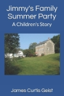 Jimmy's Family Summer Party: A Children's Story Cover Image