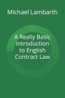 A Really Basic Introduction to English Contract Law Cover Image