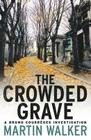 Crowded Grave: A Bruno Courrges Investigation Cover Image