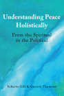 Understanding Peace Holistically: From the Spiritual to the Political Cover Image