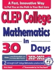 CLEP College Mathematics in 30 Days: The Most Effective CLEP College Mathematics Crash Course Cover Image