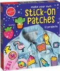 Make Your Own Stick-On Patches Cover Image