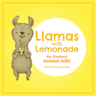 Llamas with Lemonade: An Unusual Animal ABC Cover Image