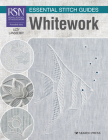 RSN Essential Stitch Guides: Whitework - large format edition Cover Image
