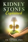 Kidney Stones Explained Cover Image