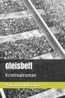 Gleisbett: Kriminalroman Cover Image