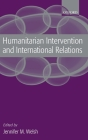 Humanitarian Intervention and International Relations Cover Image