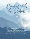 Praying with the Psalms: 10 Day Devotional - Key powerful Bible verses from the Psalms to pray, meditate on and store in your heart for victory Cover Image