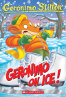 Geronimo On Ice! (Geronimo Stilton #71) Cover Image
