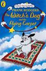 The Witch's Dog and the Flying Carpet Cover Image