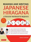 Reading and Writing Japanese Hiragana: A Character Workbook for Beginners (Audio Download & Printable Flash Cards) Cover Image