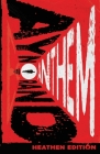 Anthem (Heathen Edition) Cover Image