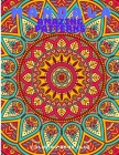 Mandala Amazing Patterns - An Adult Coloring Book with Fun, Easy, and Relaxing Mandalas Coloring Pages Cover Image