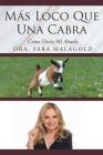 Más Loco Que Una Cabra: Como Decia Mi Abuela Cover Image