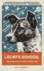 Laika's Window: The Legacy of a Soviet Space Dog Cover Image