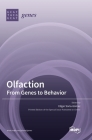 Olfaction: From Genes to Behavior Cover Image