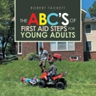 The Abc's of First Aid Steps for Young Adults Cover Image